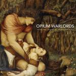 opiumwarlords