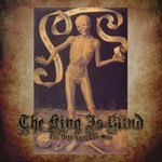 The King is Blind-The Deficiencies of Man