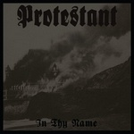 protestant in thy name