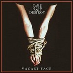take over and destroy-Vacant-Face