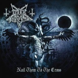 darkfuneral-nailthemtothecross