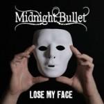 midnightbullet_losemyfacecover