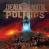 Dead Earth Politics - Men Become Gods