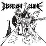 Dissident Clone – State of Dysphoria