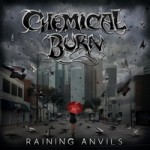 Chemical-Burn-Raining-Anvils-Cover