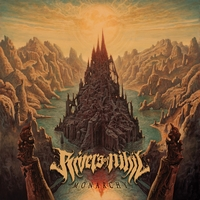Rivers Of Nihil - Monarchy - Artwork
