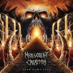 Malevolent creation dead man