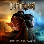 distantpast_riseofthefallencover