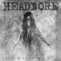 Headbore - The Grey [Front Cover]