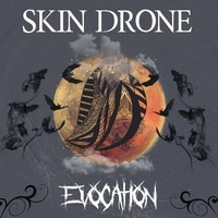 Skin Drone - Evocation Front Cover