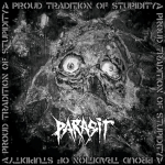 parasit-aproudtraditionofstupidity
