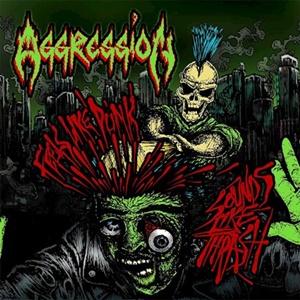 Aggression – Feels Like Punk, Sounds Like Thrash (Dissonance