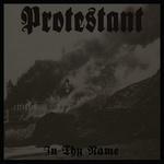 protestant in thy name