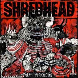 shreadhead-deathisrighteous