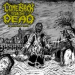 comebackfromthedead-thecoffinearthsentrails