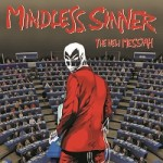 Mindless Sinner – The New Messiah