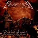 Rebellion – Wyrd Bith Ful Araed –The History of the Saxons