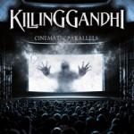 KILLING GANDHI - Cinematic Parallels cover art
